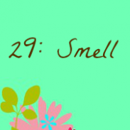{31Stories} Day 29: Smell Good
