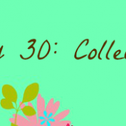 {31Stories} Day 30: Collection