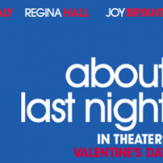 {Movie Review} About Last Night Movie  starring Kevin Hart, Regina King, Michael Ealy + Joy Bryant