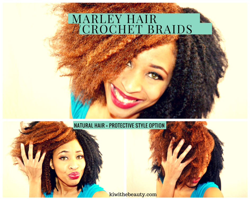 New Year New Hair: Marley Hair aka Crochet Braids - Kiwi The Beauty / Kiwi The Beauty