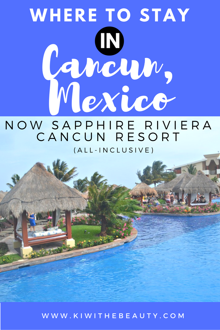 where-to-stay-in-cancun-mexico-now-sapphire-riviera-resorts-all-inclusive-travel-guide-1