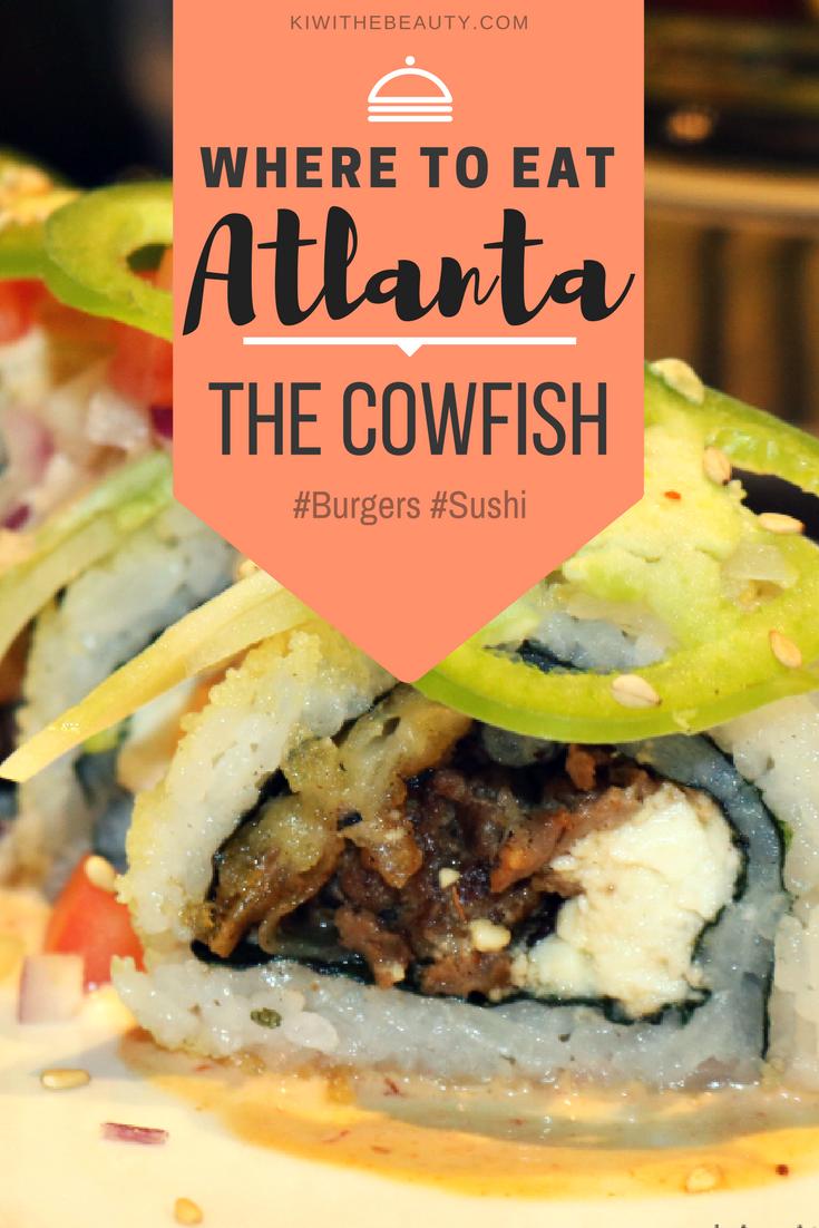 Copy of Where-To-Eat-Atlanta-The-Cowfish-Burger-Sushi-Food-Review