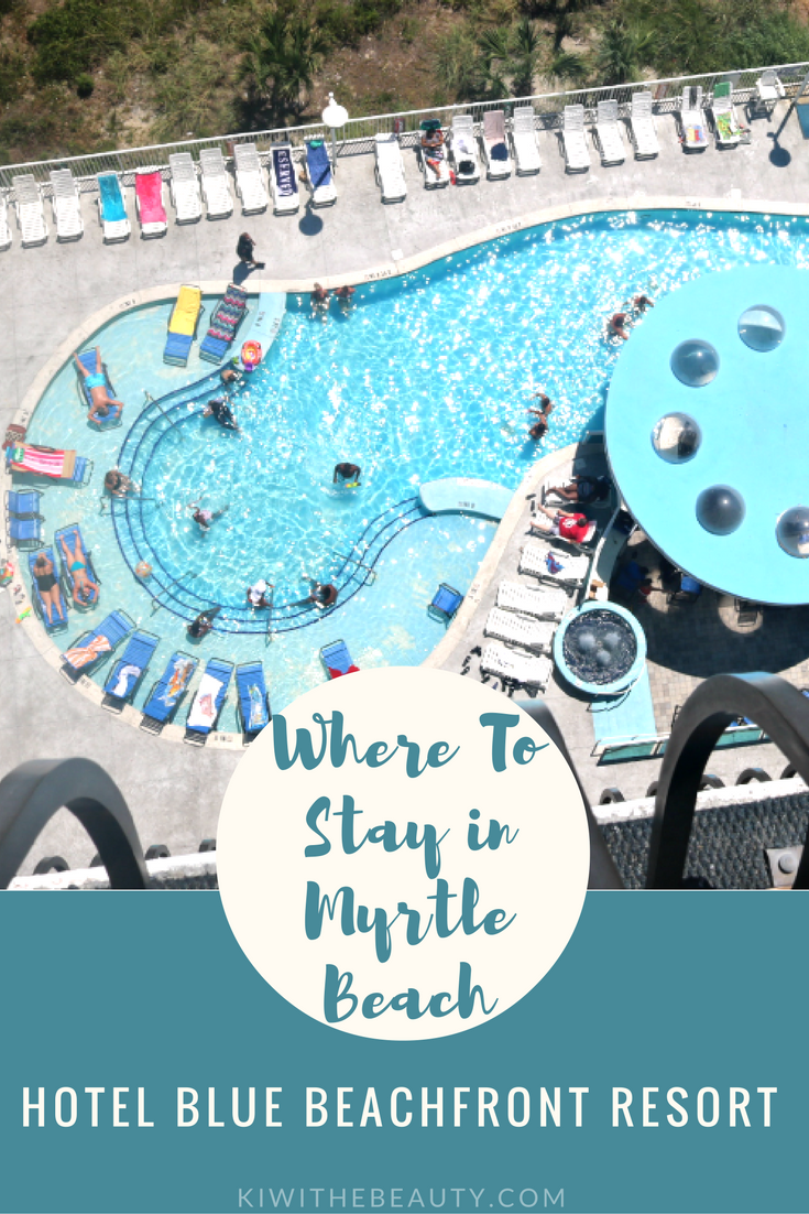 where-to-stay-myrtle-beach-hotel-blue-beachfront-resort-travel-guide-1