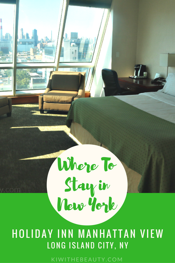 where-to-stay-new-york-holiday-inn-manhattan-view-hotel-long-island-city-travel-guide