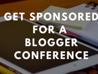 get-sponsored-for-a-blogger-conference
