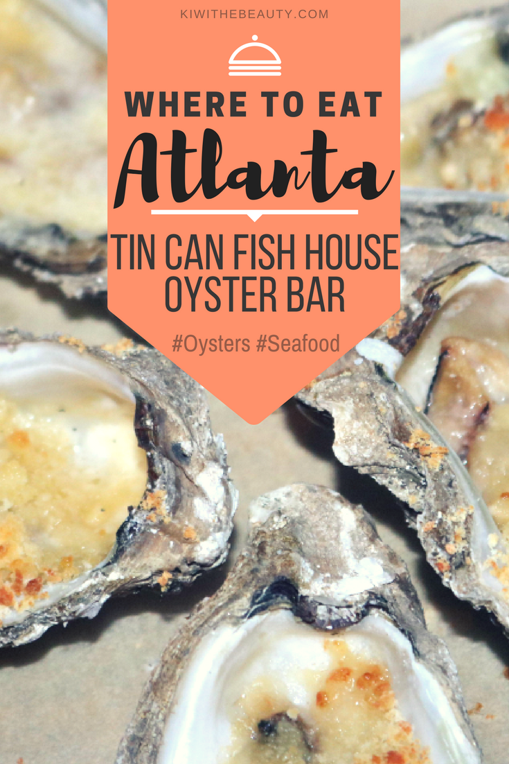 Where-To-Eat-Atlanta-Tin-Can-Fish-House-Oyster Bar-Food-Review
