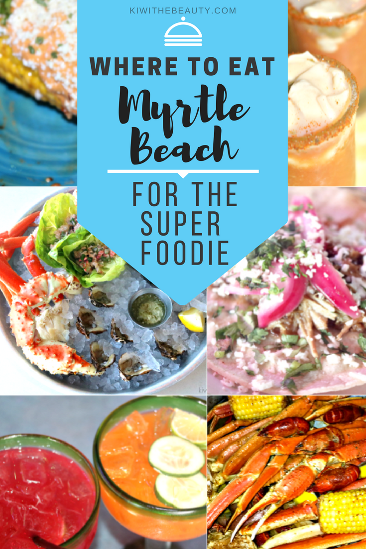 Where-To-Eat-Myrtle-Beach-Foodie-Edition