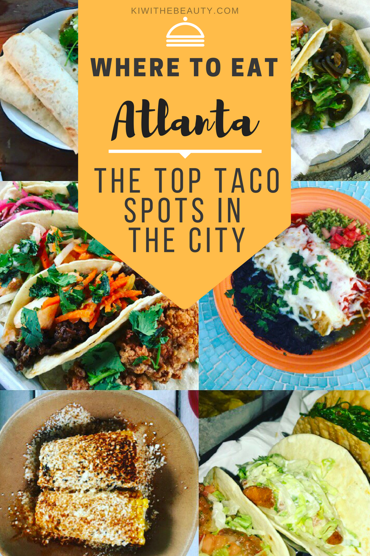 Copy of Where-To-Eat-Atlanta-Taco-Spots