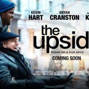 MOVIE REVIEW: THE UPSIDE (featuring Kevin Hart & Bryan Cranston)
