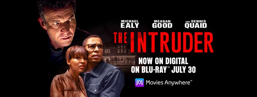 OPEN YOUR HOME TO OWN THE INTRUDER FILM out digitally July