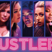 [MOVIE REVIEW] HUSTLERS | A CAUTIONARY TALE OF STRIPPERS TURNED SCAMMERS