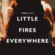 Stay At Home and Stream: Little Fires Everywhere (Hulu)