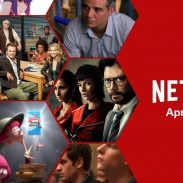 STAY HOME AND STREAM: EVERYTHING COMING TO NETFLIX APRIL 2020