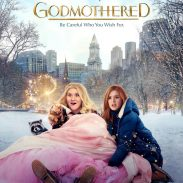 Be Careful Who You Wish For: GODMOTHERED on Disney + [REVIEW]